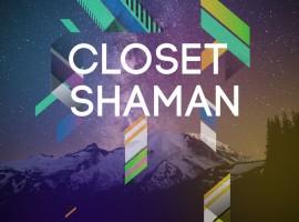 closetshamanbig