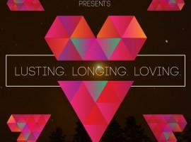 Lusting, Longing, Loving