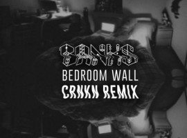 BANKS CRNKN Remix