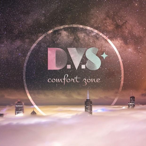 "D.V.S* ""Comfort Zone"""